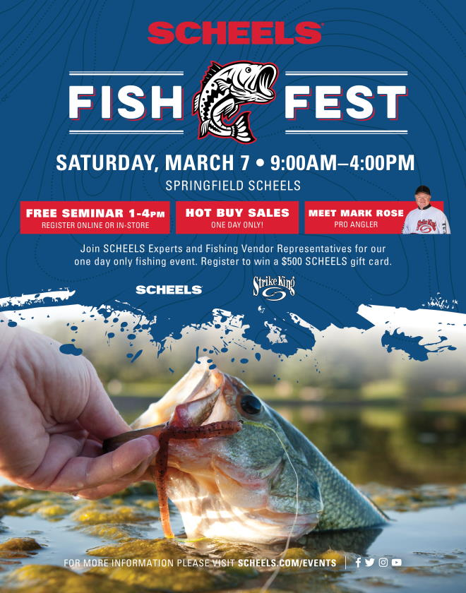 SCHEELS Fish Fest on Saturday, March 7, 2020 - Join SCHEELS Experts and Fishing Vendor Representatives for our 1 Day ONLY fishing event!